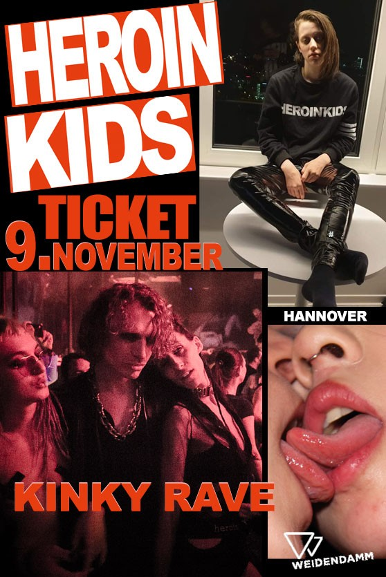 9.Nov - Ticket - HeroinKids x Weidendamm