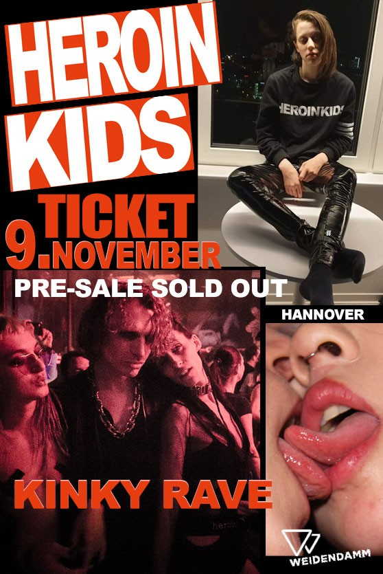 Nov 9 - Ticket - HeroinKids x Weidendamm